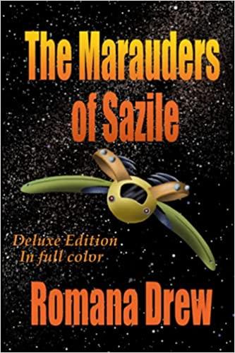 The Marauders of Sazile : Romana Drew