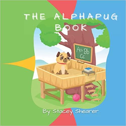 The AlphaPug Book : Stacey Shearer