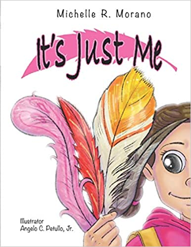 It's Just Me : Michelle R. Morano