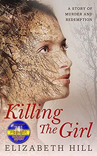 Killing The Girl : Elizabeth Hill