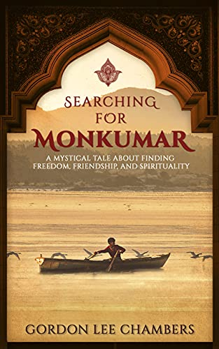 Searching for Monkumar : Gordon Lee Chambers
