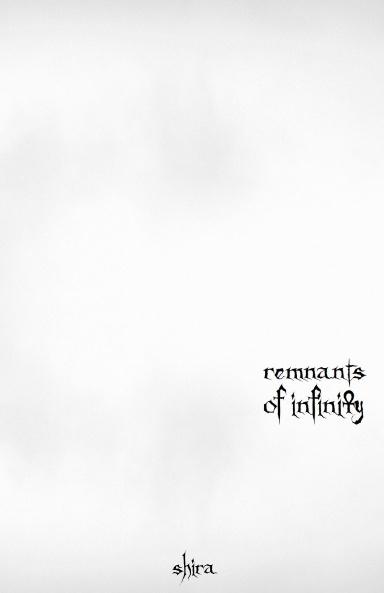 Remnants of Infinity : Shira