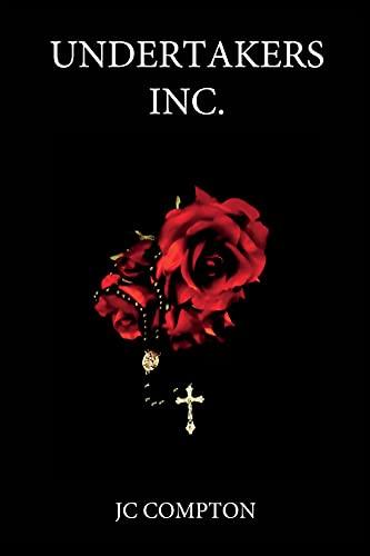 Undertakers Inc. : JC Compton