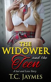 The Widower and the Teen : T.C. Jaymes