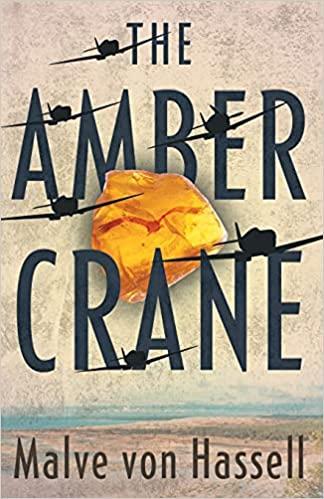 The Amber Crane : Malve von Hassell