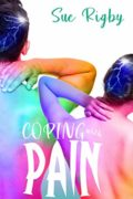 Coping with Pain : Sue Rigby