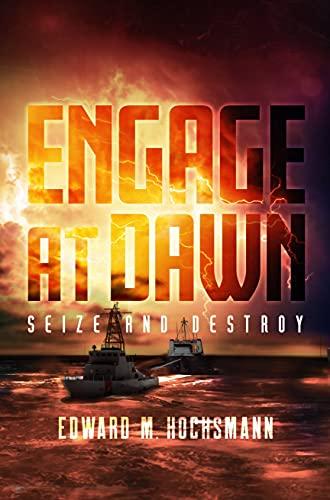 Engage at Dawn : Edward Hochsmann