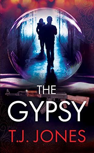 The Gypsy: An Adam Cain Thriller : T.J. Jones