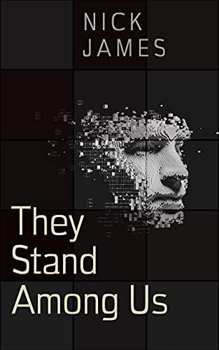 They Stand Among Us : Nick James