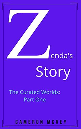 Zenda's Story : Cameron McVey