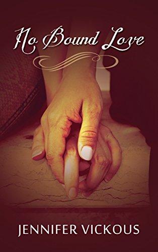 No Bound Love : Jennifer Vickous