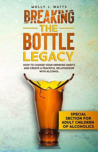 Breaking the Bottle Legacy : Molly Watts