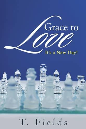 Grace To Love : T. Fields