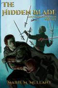 The Hidden Blade : Marie Mullany