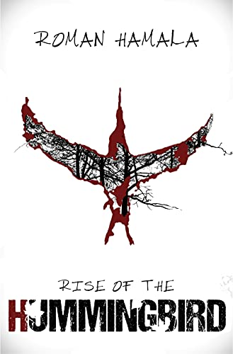 Rise of the Hummingbird : Roman Hamala