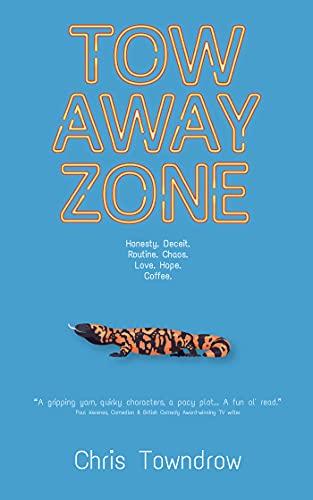 Tow Away Zone : Chris Towndrow