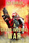 A Grand Imperial War : Ray Tabler