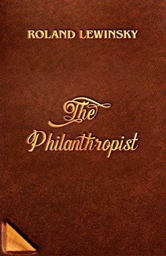 The Philanthropist : Roland Lewinsky